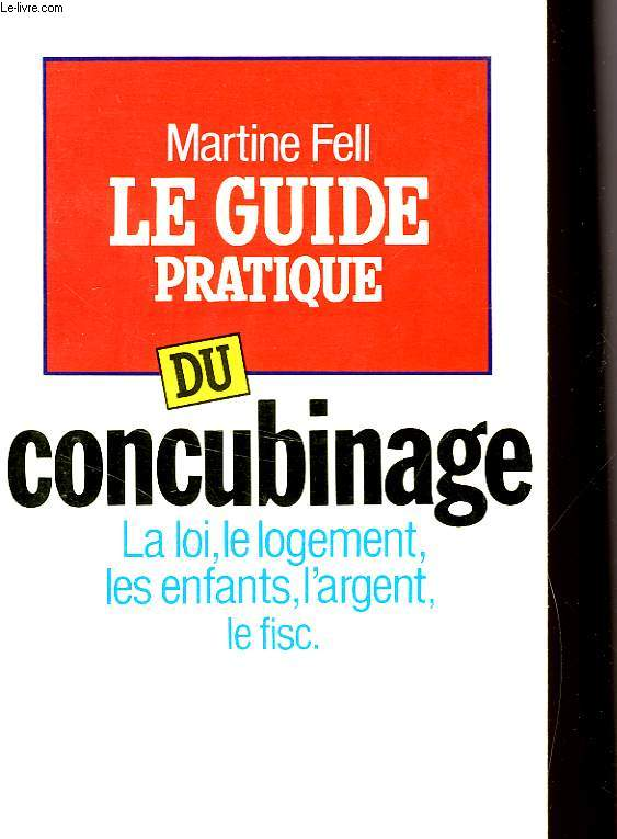 LE GUIDE PRATIQUE DU CONCUBINAGE
