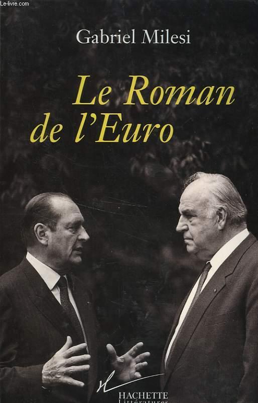 LE ROMAN DE L'EURO
