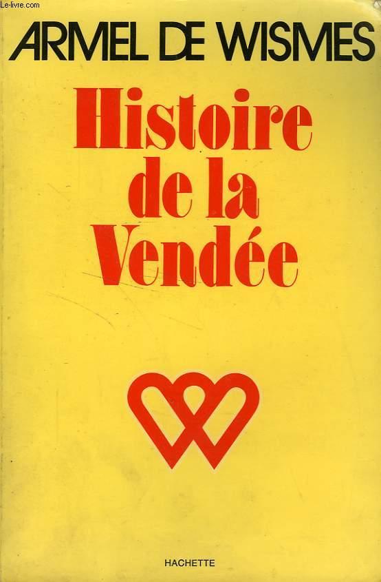 HISTOIRE DE LA VENDEE