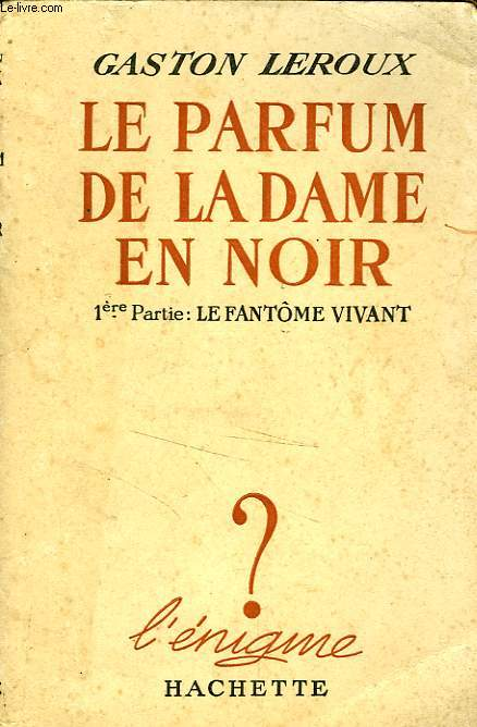 LE PARFUM DE LA DAME EN NOIR, TOMES 1 et 2