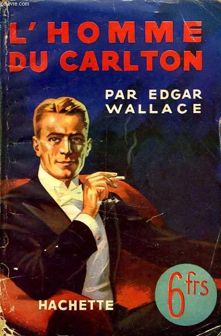 L'HOMME DU CARLTON