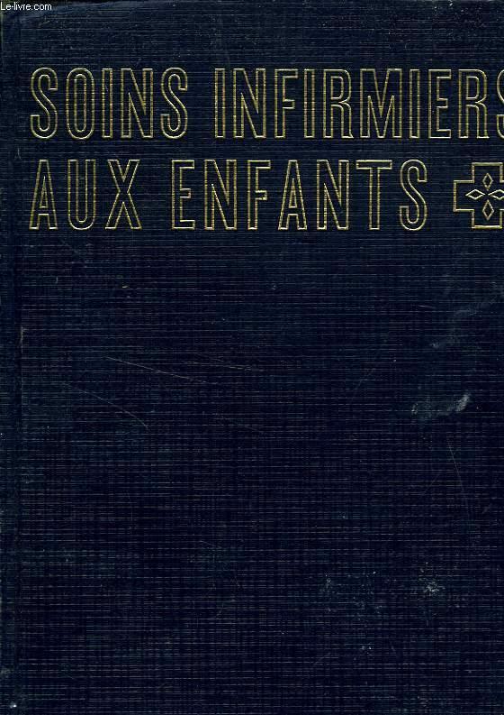 SOINS INFIRMIERS AUX ENFANTS, TOME 2