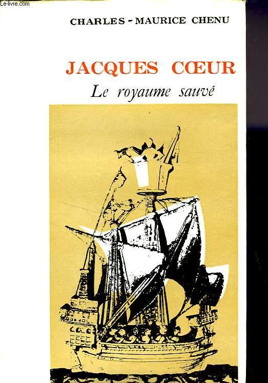 JACQUES COEUR, LE ROYAUME SAUVÉ