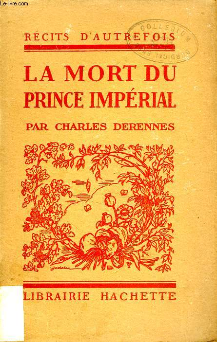 LA MORT DU PRINCE IMPERIAL