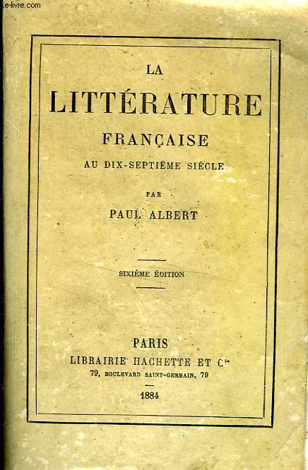 LA LITTERATURE FRANCAISE AU SIX-SEPTIEME SIECLE