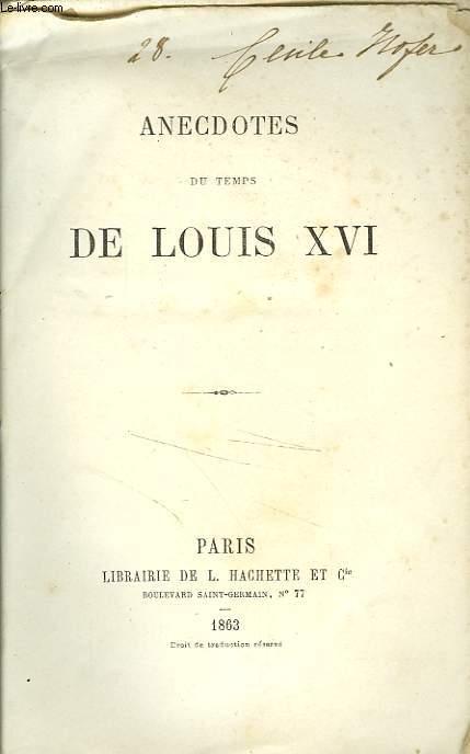 ANECDOTES DU TEMPS DE LOUIS XVI
