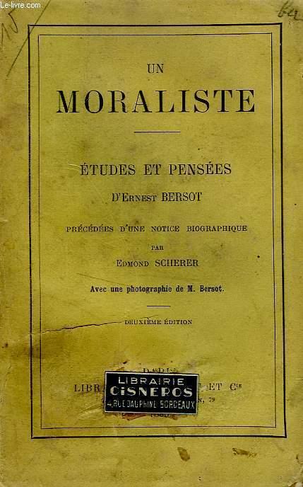 UN MORALISTE - ETUDES ET PENSEES