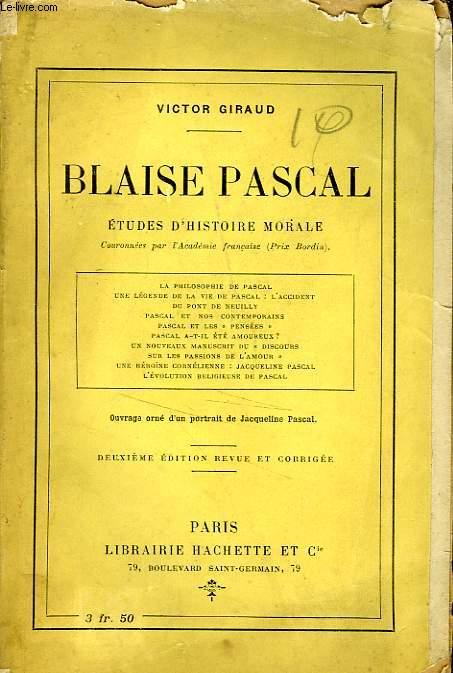BLAISE PASCAL - ETUDES D'HISTOIRE MORALE
