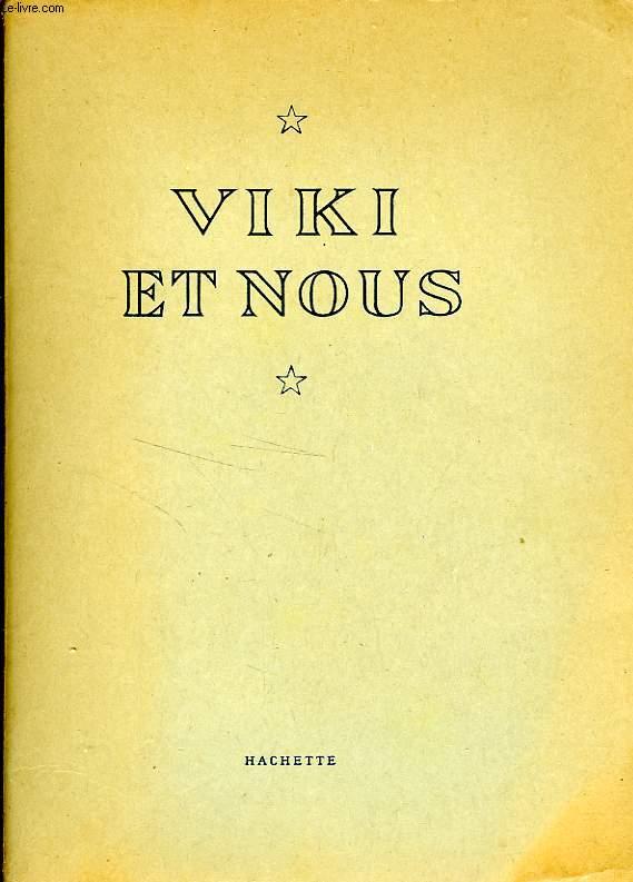 VIKI ET NOUS