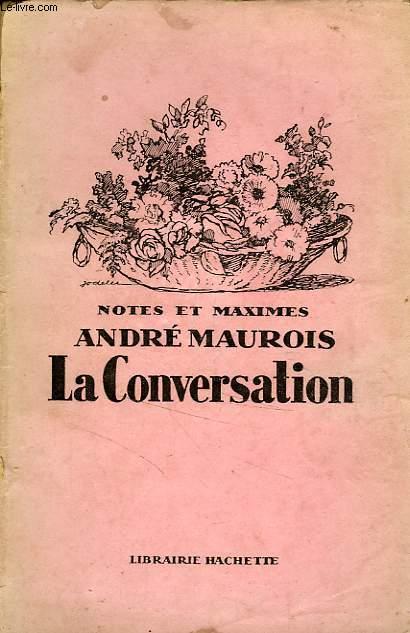 LA CONVERSATION, NOTES ET MAXIMES