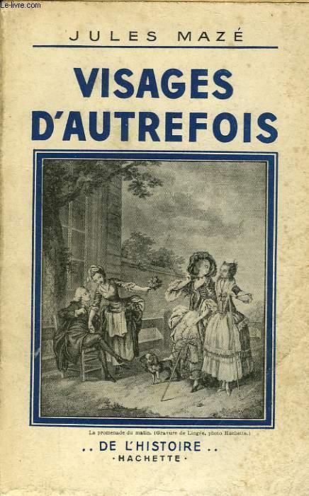 VISAGES D'AUTREFOIS