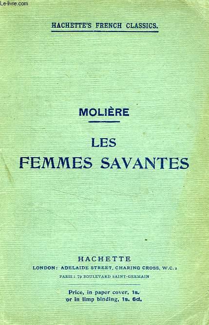 LES FEMMES SAVANTES, COMEDIE EN CINQ ACTES