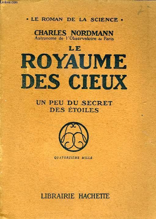 LE ROYAUME DES CIEUX, UN PEU DU SECRET DES ETOILES