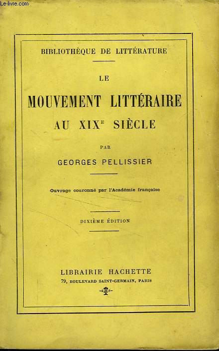 LE MOUVEMENT LITTERAIRE AU XIXè SIECLE