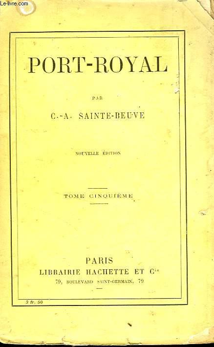 PORT-ROYAL, TOME 5 seul