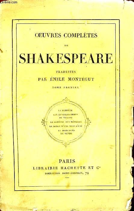 OEUVRES COMPLETES DE SHAKESPEARE (Traduites par Emile Montégut), TOME 1 seul