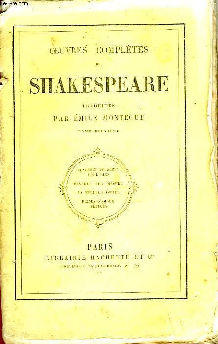 OEUVRES COMPLETES DE SHAKESPEARE (Traduites par Emile Montégut), TOME 2 seul