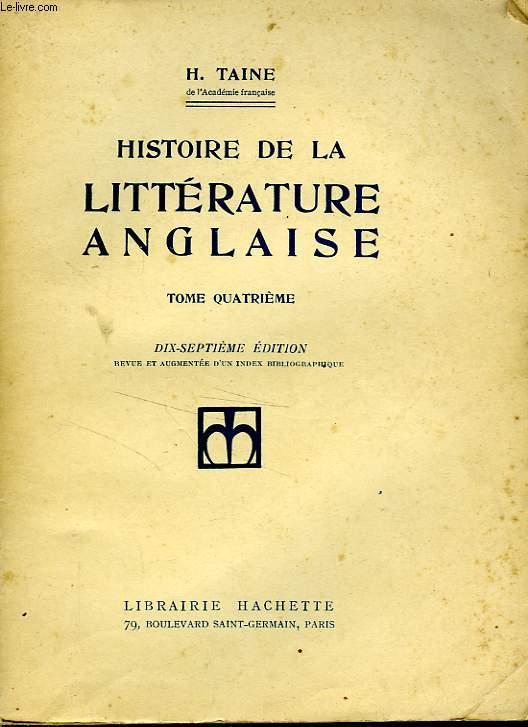 HISTOIRE DE LA LITTERATURE ANGLAISE, TOME QUATRIEME