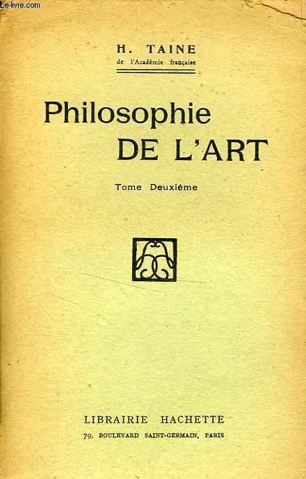 PHILOSOPHIE DE L'ART, TOME 2