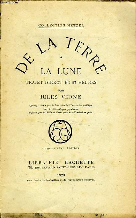 DE LA TERRE A LA LUNE, TRAJET DIRECT EN 97 HEURES