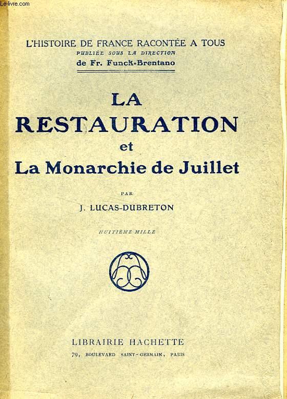 LA RESTAURATION ET LA MONARCHIE DE JUILLET