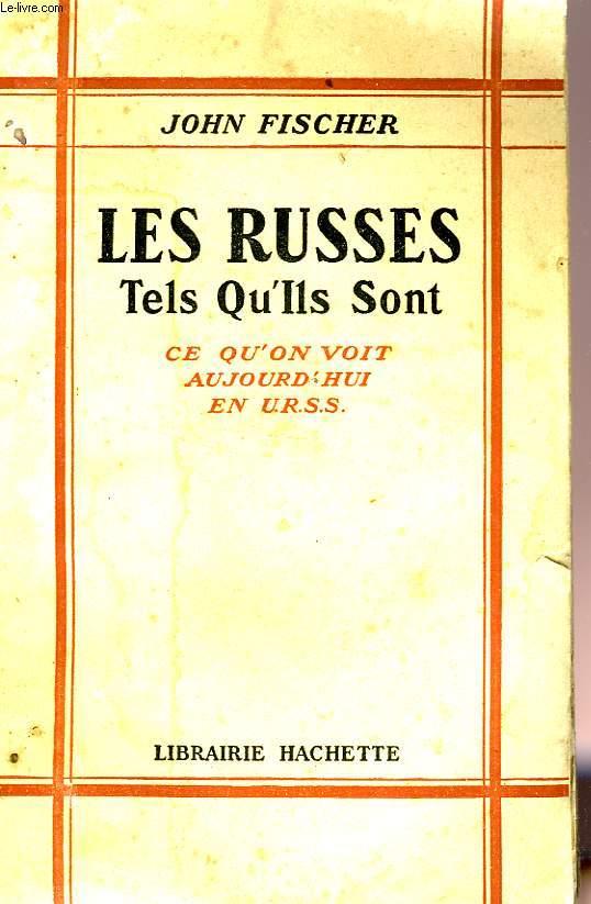 LES RUSSES TELS QU'ILS SONT