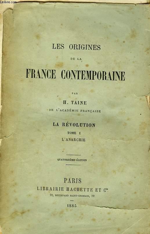 LES ORIGINES DE LA FRANCE CONTEMPORAINE - LA REVOLUTION, 3 TOMES