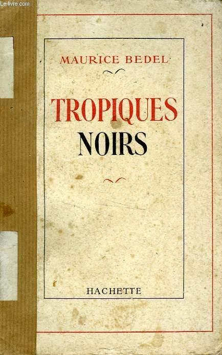 TROPIQUES NOIRS