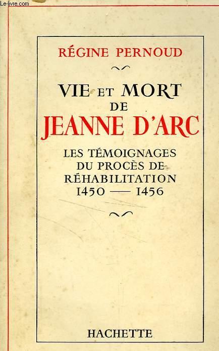 VIE ET MORT DE JEANNE D'ARC
