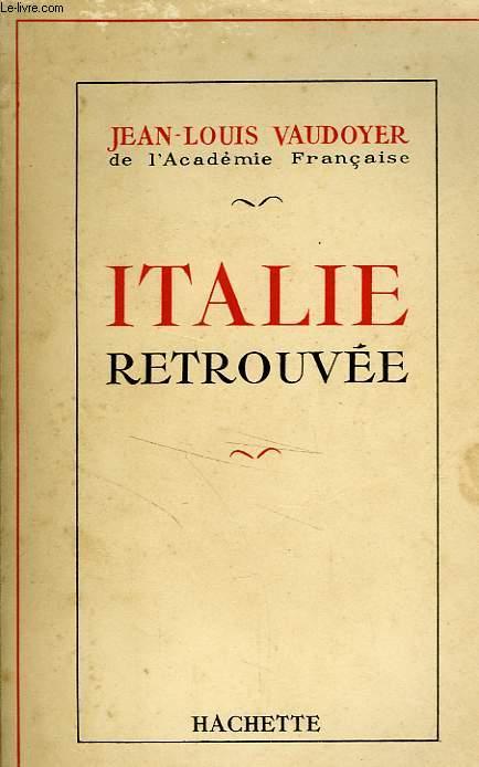 ITALIE RETROUVEE