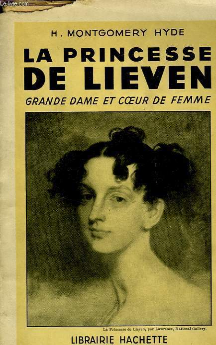 LA PRINCESSE DE LIEVEN, GRANDE DAME ET COEUR DE FEMME