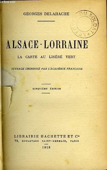 ALSACE-LORRAINE, LA CARTE AU LISERE VERT