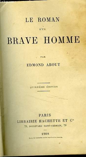 LE ROMAN D'UN BRAVE HOMME