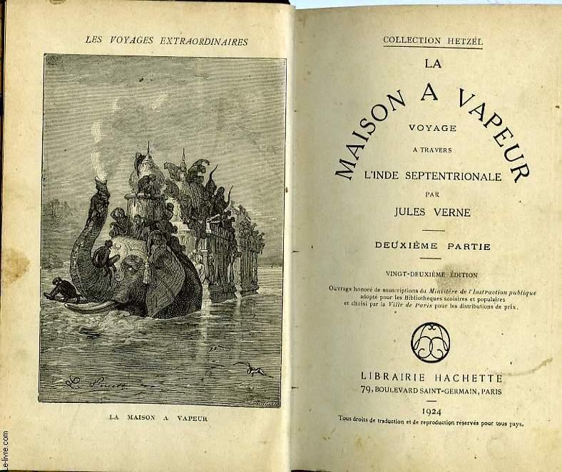 LA MAISON A VAPEUR (VOYAGE A TRAVERS L'INDE SEPTENTRIONALE), TOME 2