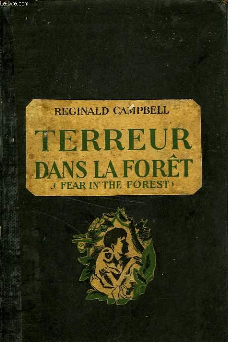 TERREUR DANS LA FORET (FEAR IN THE FOREST)