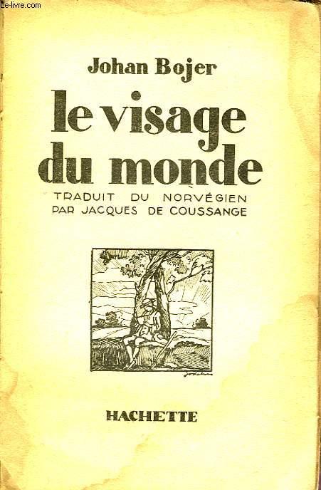 LE VISAGE DU MONDE