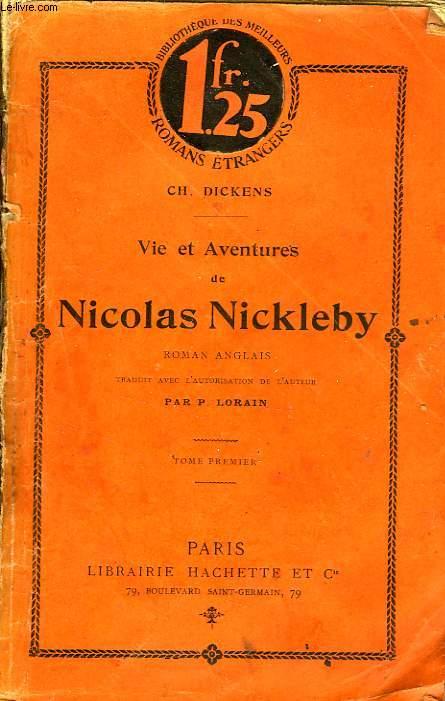 VIE ET AVENTURES DE NICOLAS NICKLEBY, TOMES 1 et 2