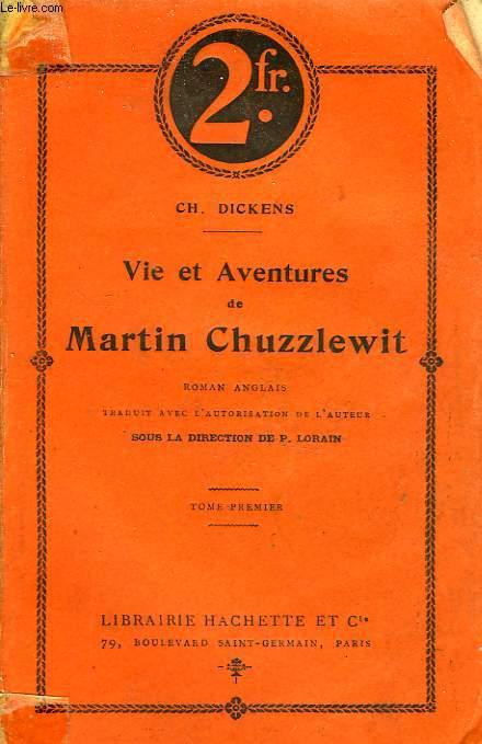 VIE ET AVENTURES DE MARTIN CHUZZLEWIT, TOMES 1 et 2