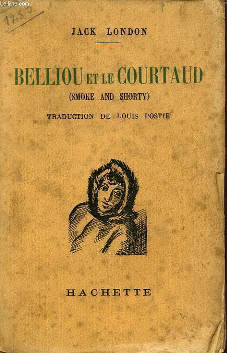 BELLIOU ET LE COURTAUD (SMOKE AND SHORTY)