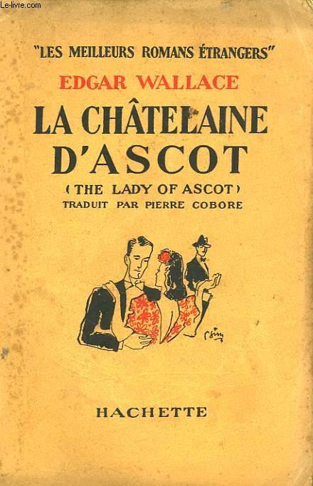 LA CHATELAINE D'ASCOT (THE LADY OF ASCOT)