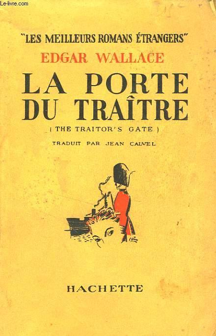 LA PORTE DU TRAITRE (THE TRAITOR'S GATE)