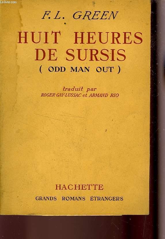 HUIT HEURES DE SURSIS (OLD MAN OUT)