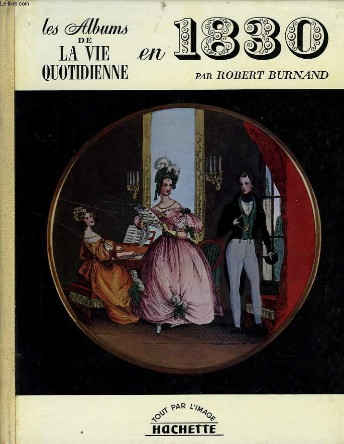 LES ALBUMS DE LA VIE QUOTIDIENNE EN 1830