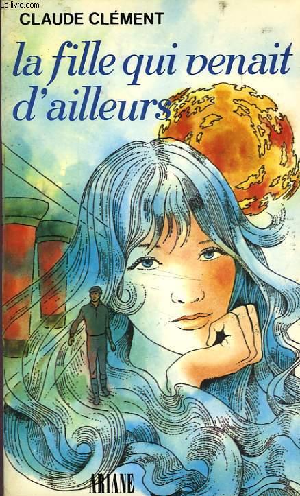 LA FILLE QUI VENAIT D'AILLEURS