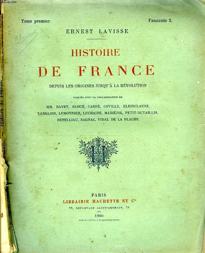HISTOIRE DE FRANCE DEPUIS LES ORIGINES JUSQU'A LA REVOLUTION, TOME 1, Fascicule 2