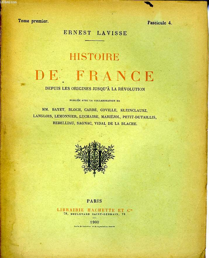 HISTOIRE DE FRANCE DEPUIS LES ORIGINES JUSQU'A LA REVOLUTION, TOME 1, Fascicule 4