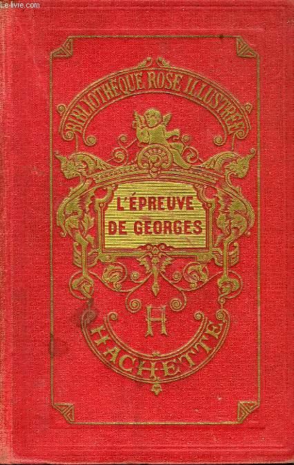 L EPREUVE DE GEORGES