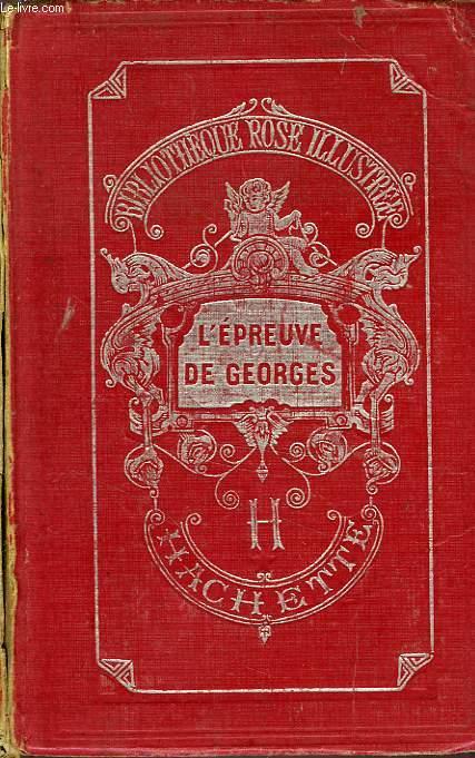 L'EPREUVE DE GEORGES