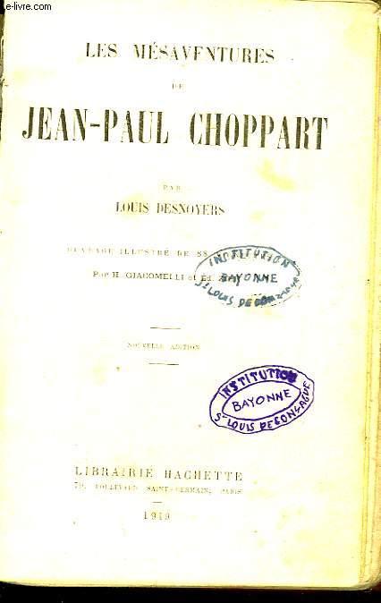 LES MESAVENTURES DE JEAN PAUL CHOPPART