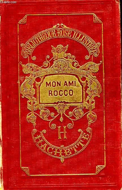 MON AMI ROCCO